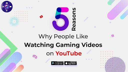 Reasons Why People Like Watching Gaming Videos on YouTube