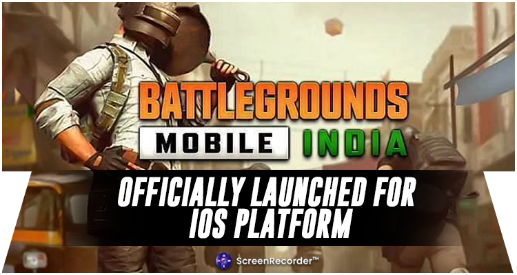 BATTLEGROUNDS MOBILE INDIA (BGMI) OFFICIALLY LAUNCHED FOR THE IOS PLATFORM
