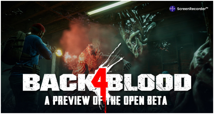 Back 4 Blood: A Preview Of The Open Beta