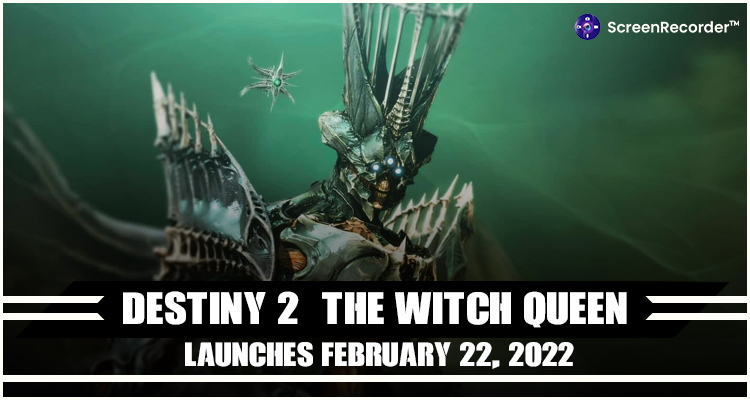 Destiny 2: The Witch Queen Launches February 22, 2022