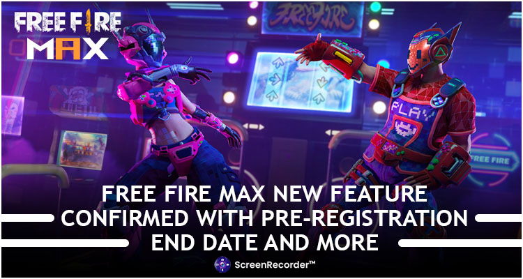 Free Fire Max New Features Confirmed With Pre-Registration End Date And More
