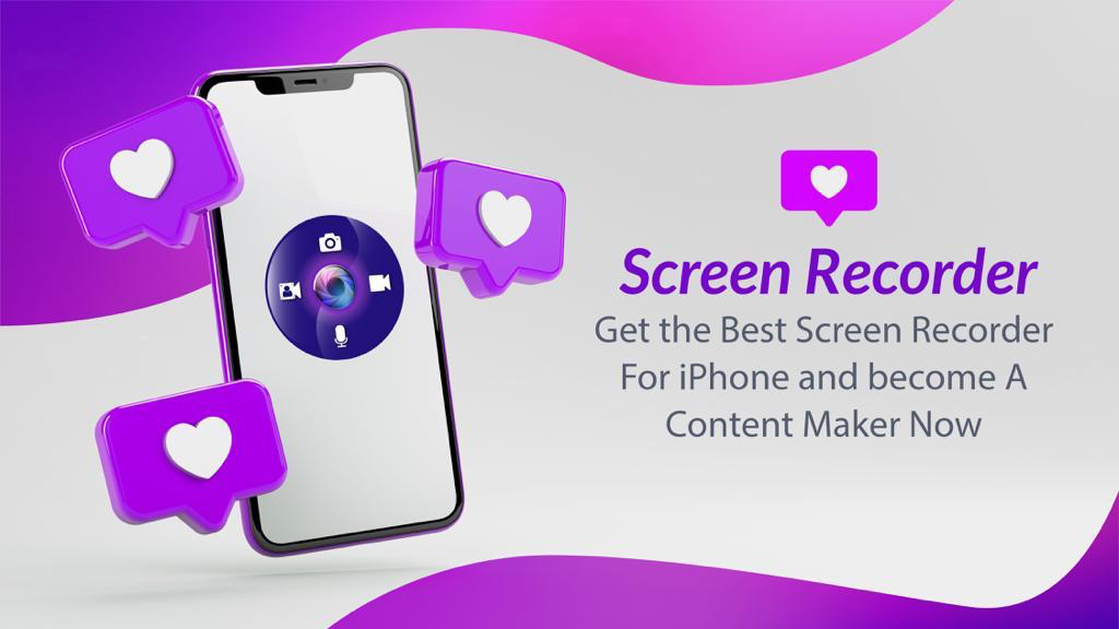 Get The Best Screen Recorder For iPhone and Become A Content Maker Now!