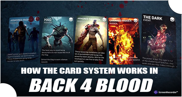 How The Card System Works In Back 4 Blood