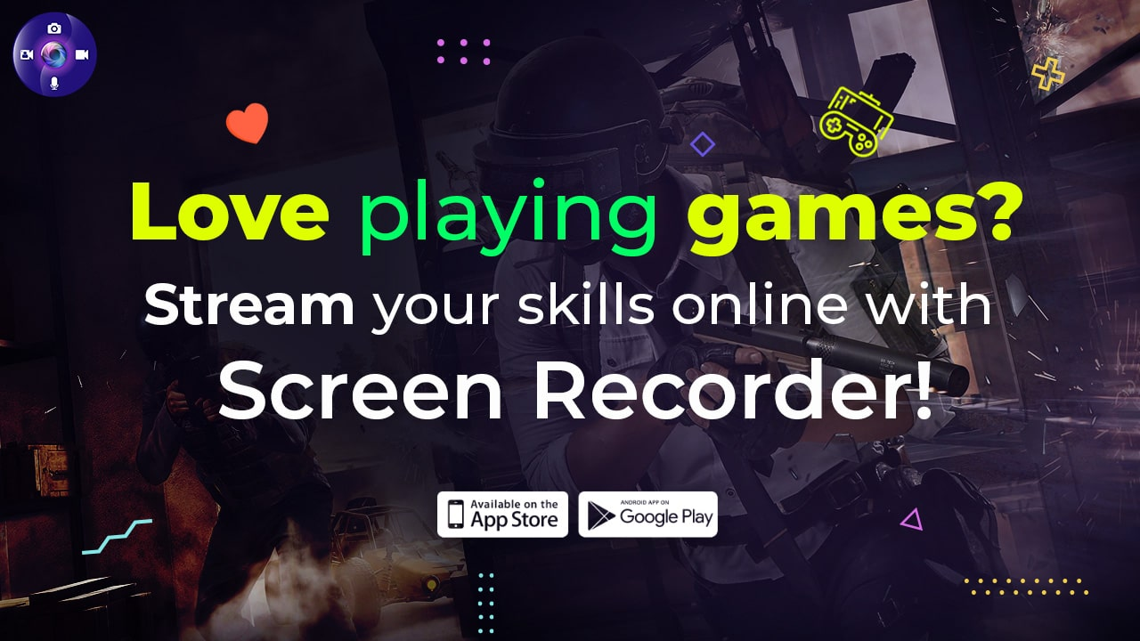 Love playing games? Stream your skills online with Screen Recorder!