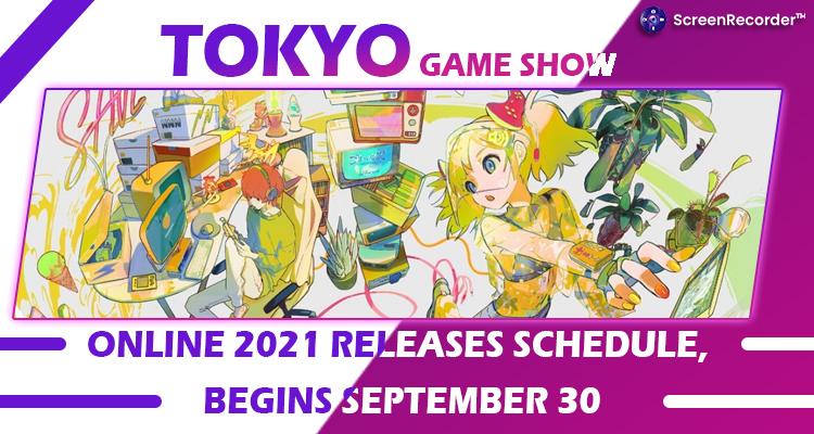 Tokyo Game Show Online 2021 Releases Schedule, Begins September 30