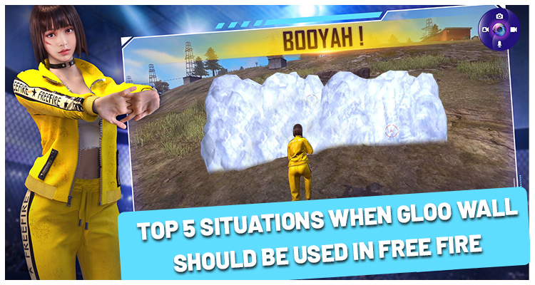 Top 5 Situations When Gloo Wall Should Be Used In Free Fire