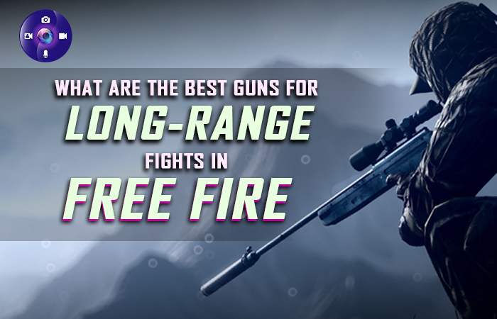 What Are The Best Guns For Long-Range Fights In Free Fire