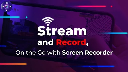 Stream and Record, On the Go with Screen Recorder