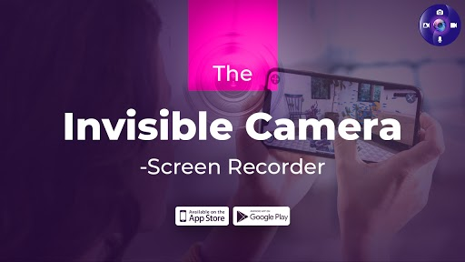 The Invisible Camera-Screen Recorder